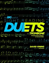 Big book of sight reading duets for trombone : 100 sight reading challenges for you and a friend