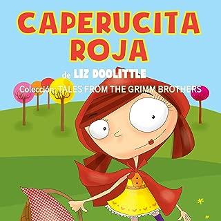Caperucita Roja [Red Riding Hood]