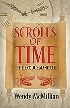 Scrolls of Time: The Exodus Mandate