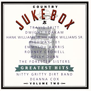 Country Jukebox Greatest Hits Volume Two [Explicit]