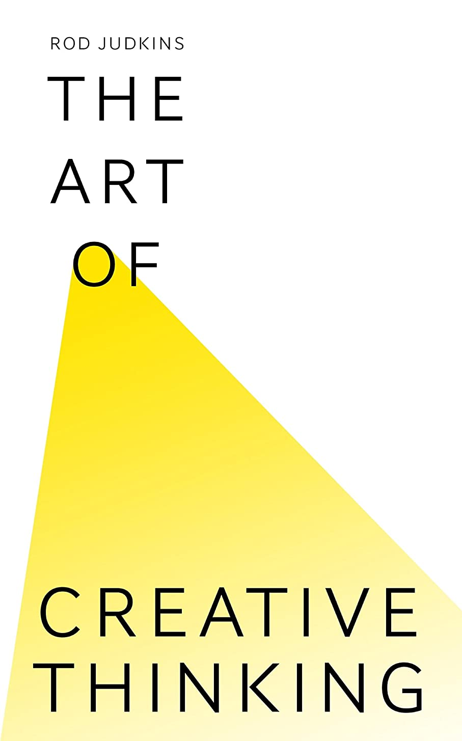 The Art of Creative Thinking (English Edition)