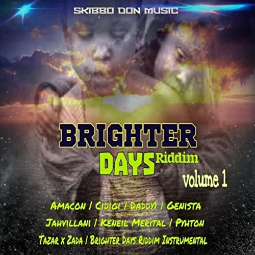 Brighter Days Riddim Vol  1 by Various artists on Amazon
