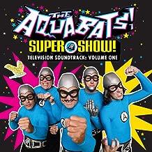 Super Show! Vol. 1 (Music from The Aquabats! Super Show! Soundtrack)