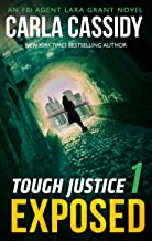 Tough Justice: Exposed (Part 1 Of 8) (Tough Justice, Book 1) (English Edition)