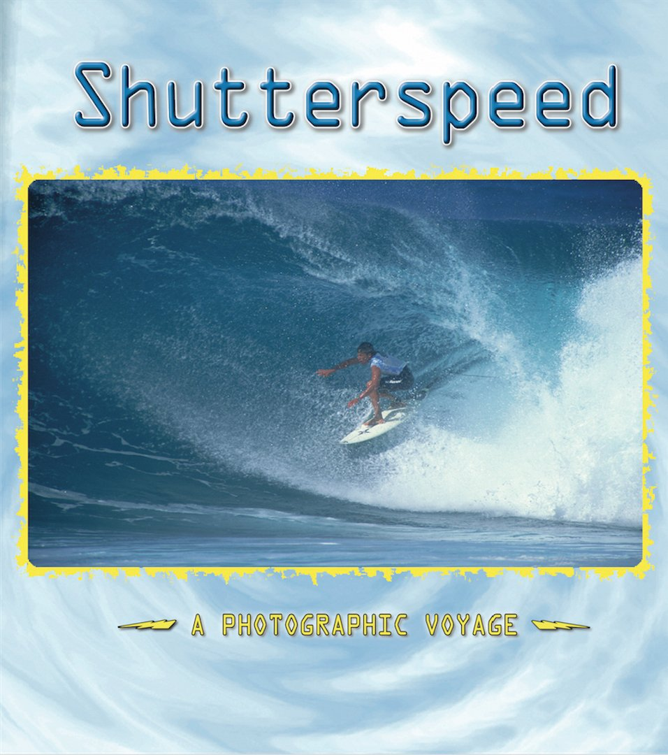 Shutterspeed A Photographic Voyage: A Photographic Voyage (English Edition)