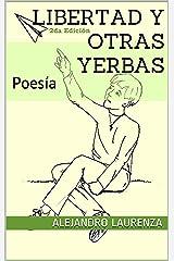 Libertad y otras yerbas (Spanish Edition) Kindle Edition