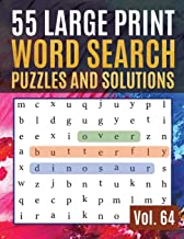 55 Large Print Word Search Puzzles and Solutions: Activity Book for Adults and kids Full Page Seek and Circle Word Searches to Challenge Your Brain (Find Words for Adults & Seniors)