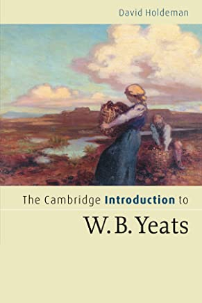 Cambridge Introductions to Literature first batch set 10 Volume Paperback Set: The Cambridge Introduction to W.B. Yeats