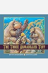 The Three Armadillies Tuff Hardcover