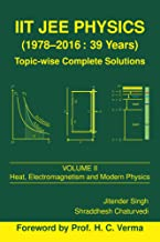 IIT JEE Physics (1978-2016: 39 Years) Vol. 2 (Topic-wise Complete Solutions)