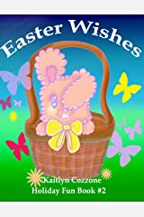 Easter Wishes (Holiday Fun) (Volume 2) Paperback