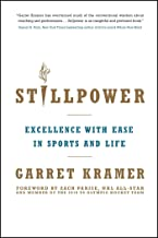 Stillpower: Excellence with Ease in Sports and Life (English Edition)