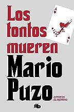 Los tontos mueren (Spanish Edition)
