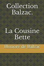 Collection Balzac. La Cousine Bette (French Edition)