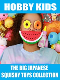 Hobby Kids The Big Japanese Squishy Toys Collection