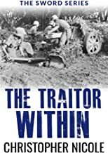 The Traitor Within (Sword Series Book 6)