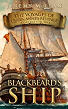 Blackbeard's Ship: Volume 1 (The Voyages of Queen Anne's Revenge Collection) [Idioma Inglés]