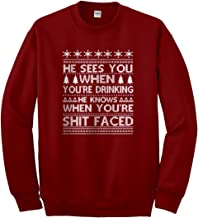 Indica Plateau He Sees Your When You're Drinking Unisex Adult Sweatshirt
