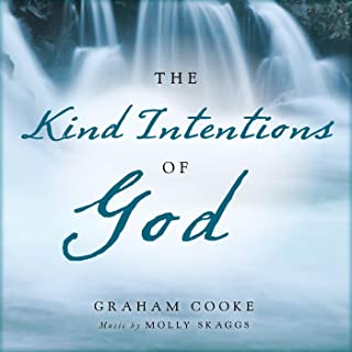 The Kind Intentions of God