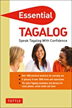 Essential Tagalog: Speak Tagalog with Confidence! (Tagalog Phrasebook & Dictionary) (Essential Phrasebook & Disctionary Series)