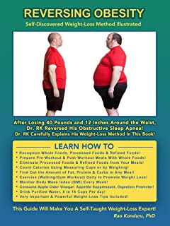 Reversing Obesity: Self-Discovered Weight-Loss Method Illustrated