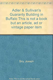 Adler & Sullivan's Guaranty Building in Buffalo This is not a book but an article, ad or vintage paper item