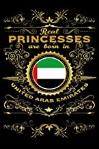 Real Princesses Are Born In UNITED-ARAB-EMIRATES: 6 x 9 inch bulleted Dot Grid Journal Notebook for Students, School, as Diary Bullets