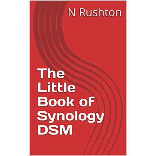 The Little Book of Synology DSM, N Rushton, eBook - Amazon com