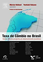 Taxa de Câmbio no Brasil
