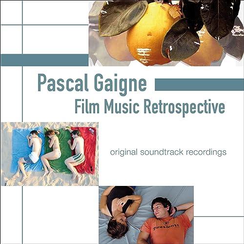 Pascal Gaigne: Film Music Retrospective (Original Soundtrack ...