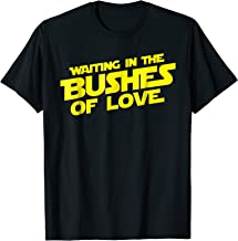 Best bushes of love shirt Reviews