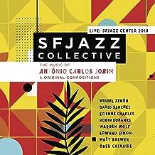 Live at SFJAZZ Center 2018: Music of Antônio Carlos Jobim and Original Compositions