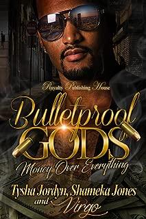 Bulletproof Gods: Money over Everything (Bulletproof God's Book 1)