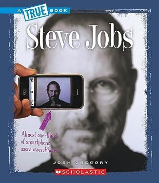 Steve Jobs (True Books: Biographies)