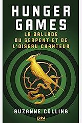 Hunger Games : La ballade du serpent et de l'oiseau chanteur Format Kindle