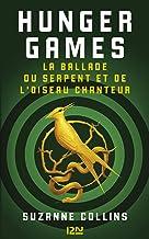 Livres Hunger Games : La ballade du serpent et de l'oiseau chanteur PDF