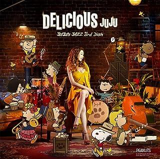 DELICIOUS~JUJU's JAZZ 3rd Dish~