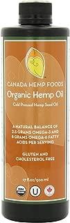 Canada Hemp Foods- Certified Organic Hemp Oil-Super Omega 6-Super Omega 3-Non GMO-Gluten Free-THC Free-17 Fluid Ounces