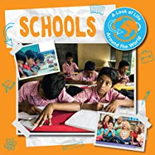 Schools (Look at Life Around the World)