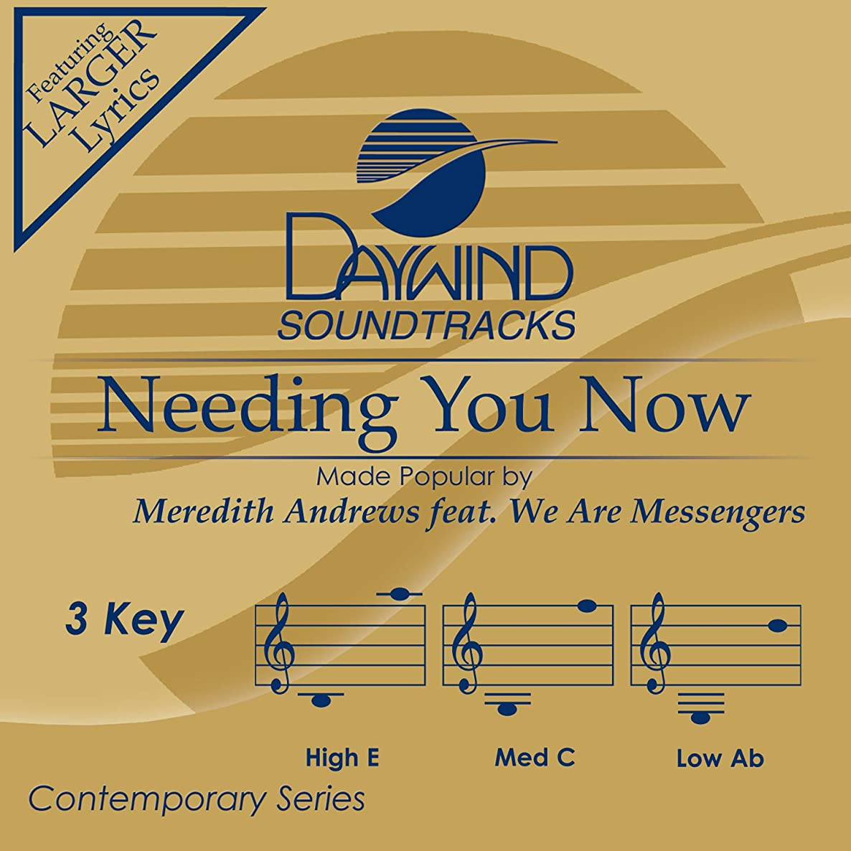 Needing You Now Accompaniment/Performance Track