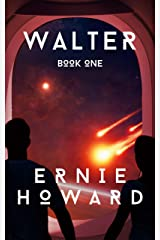 Walter: Book One Kindle Edition