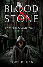 Blood & Stone: Vampires among Us