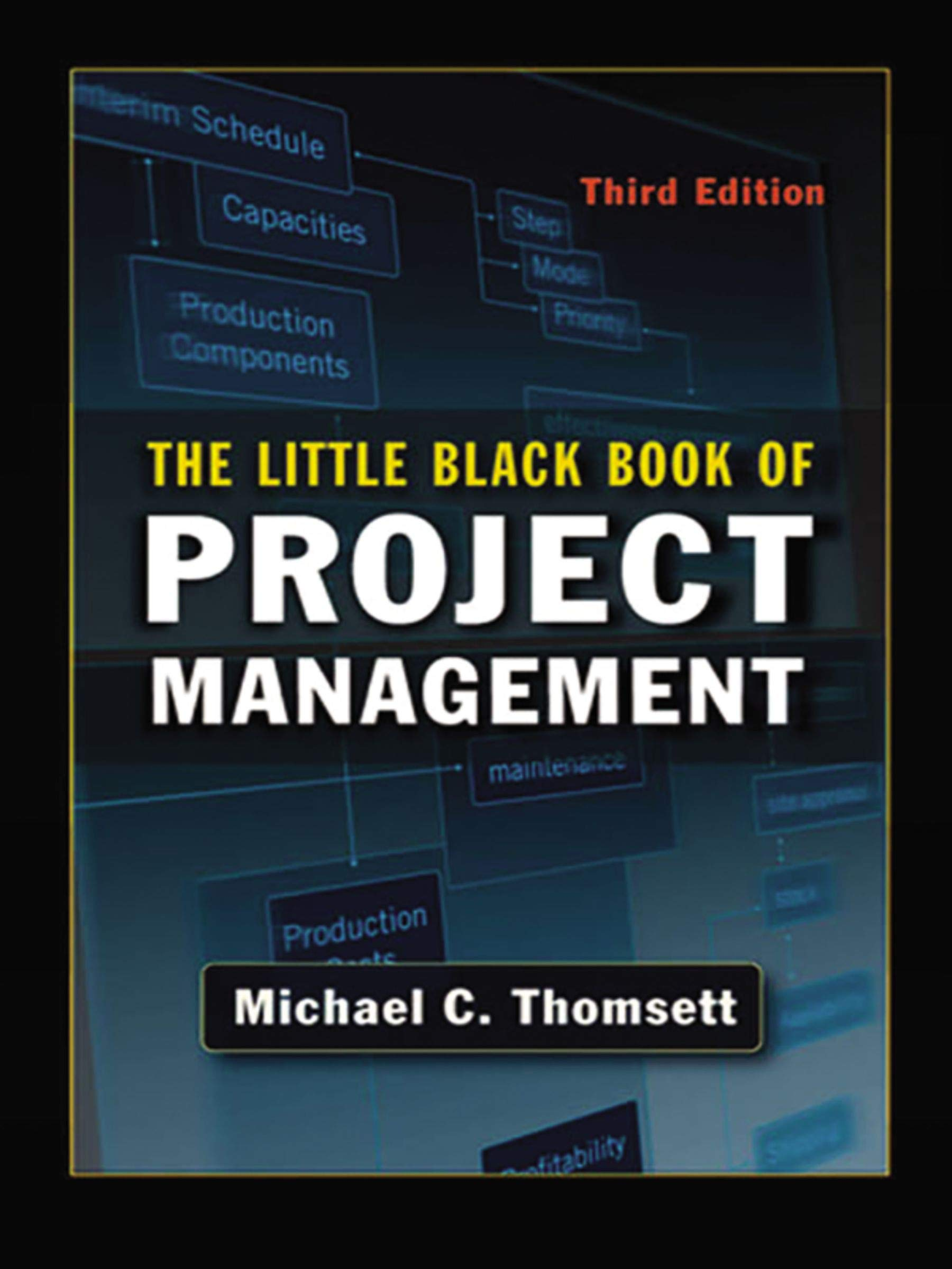 The Little Black Book of Project Management