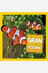 Mi primer gran libro del Océano (NG Infantil y Juvenil) Gebundene Ausgabe