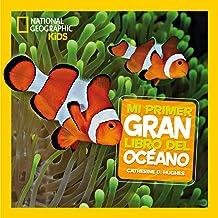 Mi primer gran libro del océano (NG KIDS)