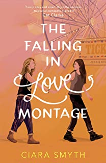 The Falling in Love Montage (English Edition)