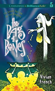The Bag of Bones: The Second Tale from the Five Kingdoms (Tales from the Five Kingdoms Series)