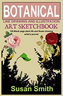 Botanical line drawing and illustration art sketchbook: 120 Blank page plant life and flower drawing artist's journal