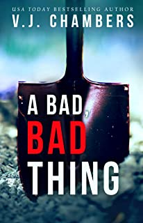 A Bad, Bad Thing: a psychological thriller