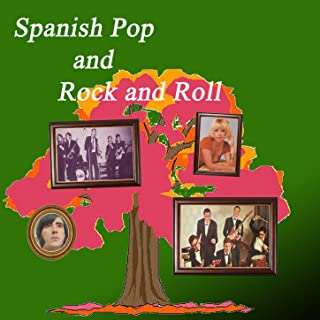 Spanish Pop and Rock & Roll